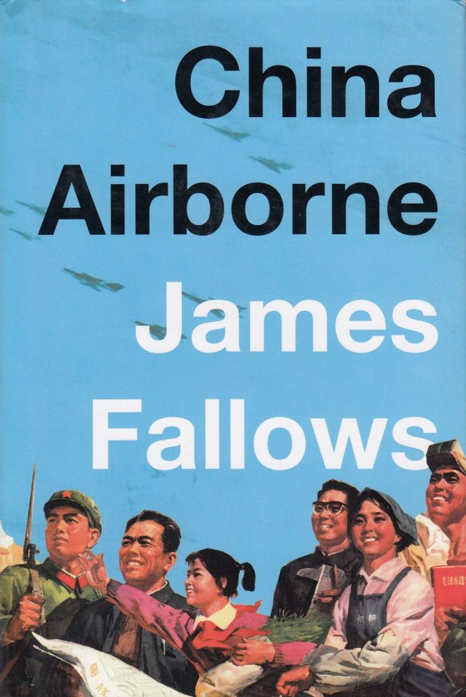 China Airborne. James Fallows.