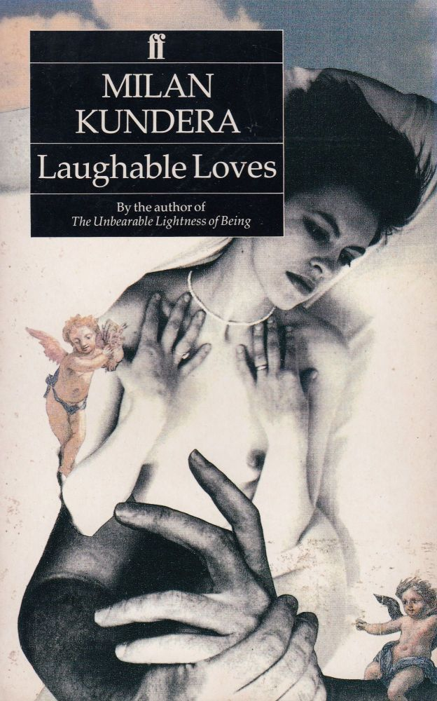 Laughable Loves. Suzanne Rappaport Milan Kundera, tr.