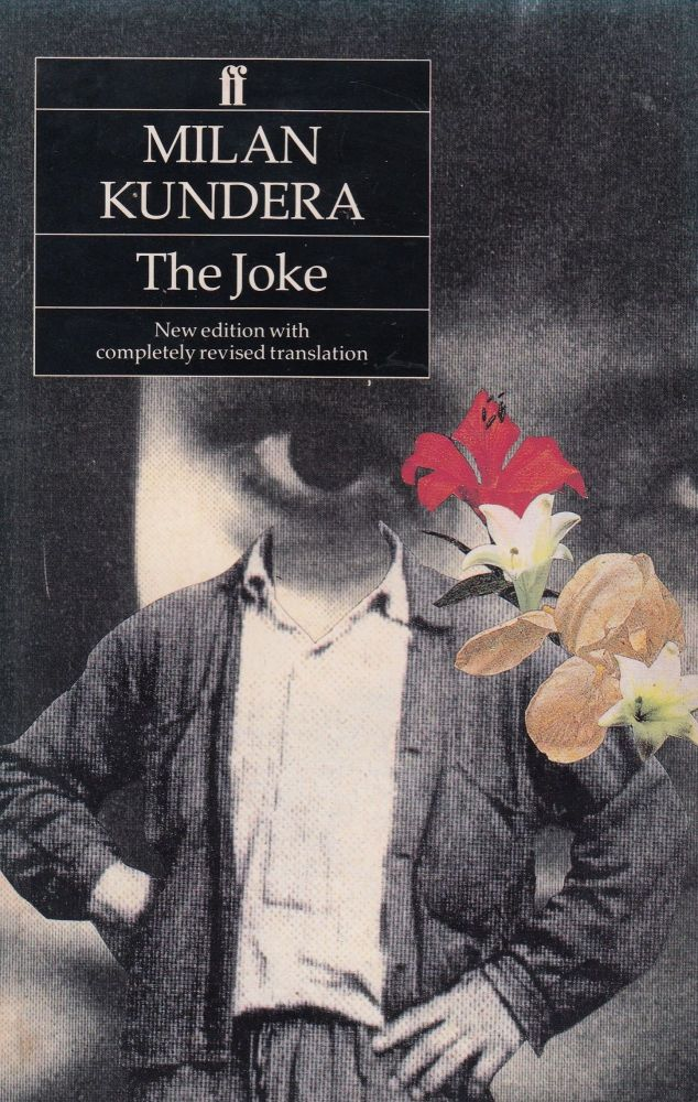 The Joke. Milan Kundera.