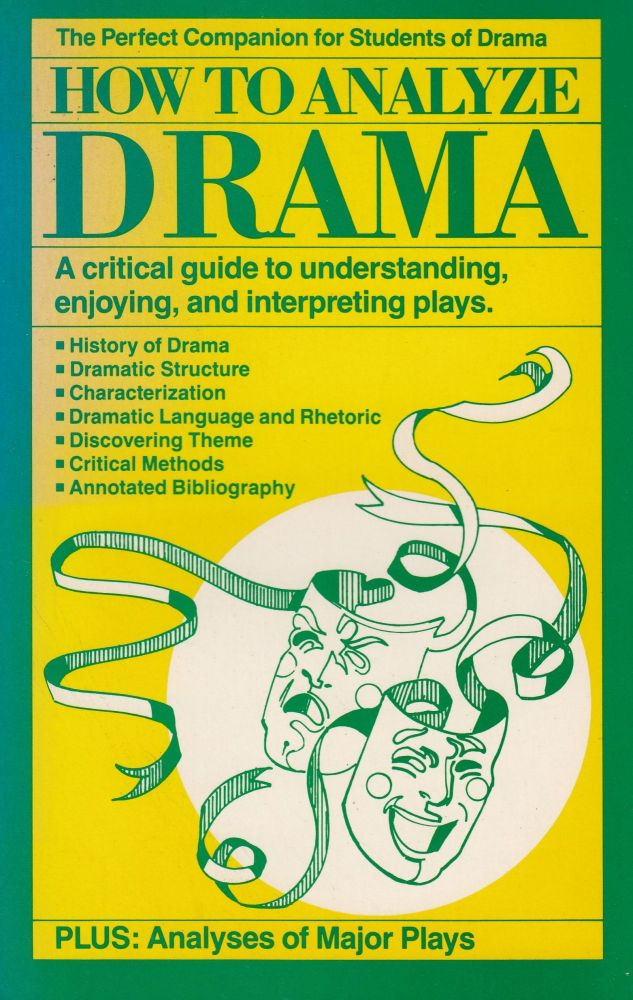 How to Analyze Drama. Christopher Russell Reaske.