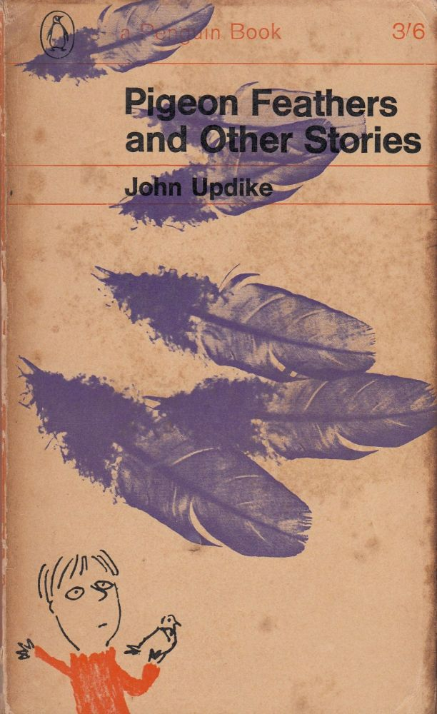 Pigeon Feathers and Other Stories. John Updike.
