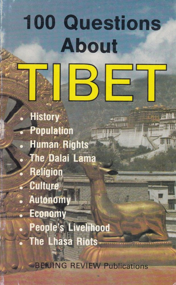 100 Questions About Tibet. Jing Wei.