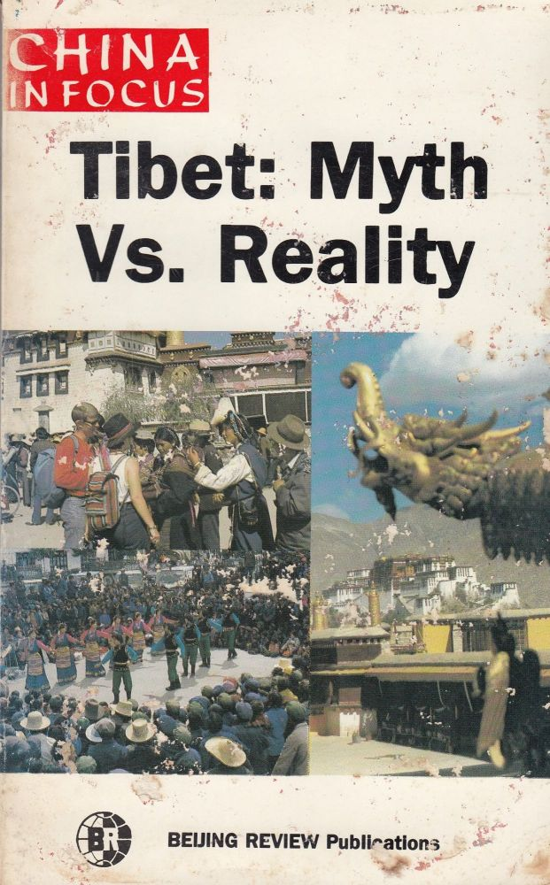 Tibet: Myth Vs. Reality (China in Focus). Beijing Review.