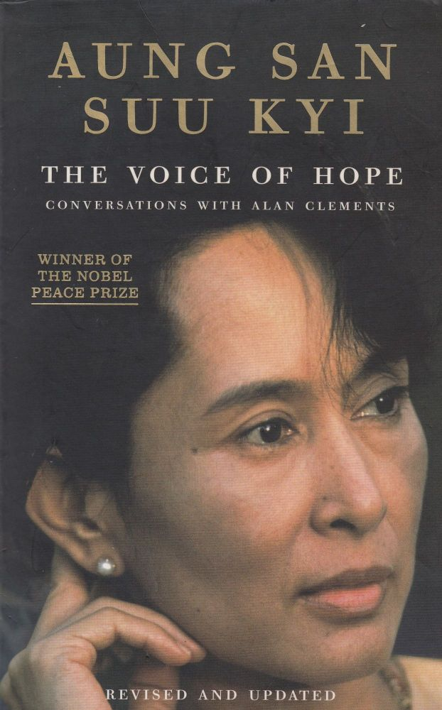 The Voice of Hope: Conversations with Alan Clements. Aung San Suu Kyi.