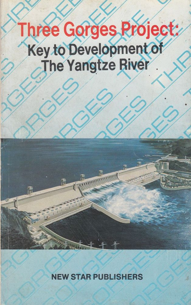 Three Gorges Project: Key to Development of the Yangtze River. Beijing Review, Comp.