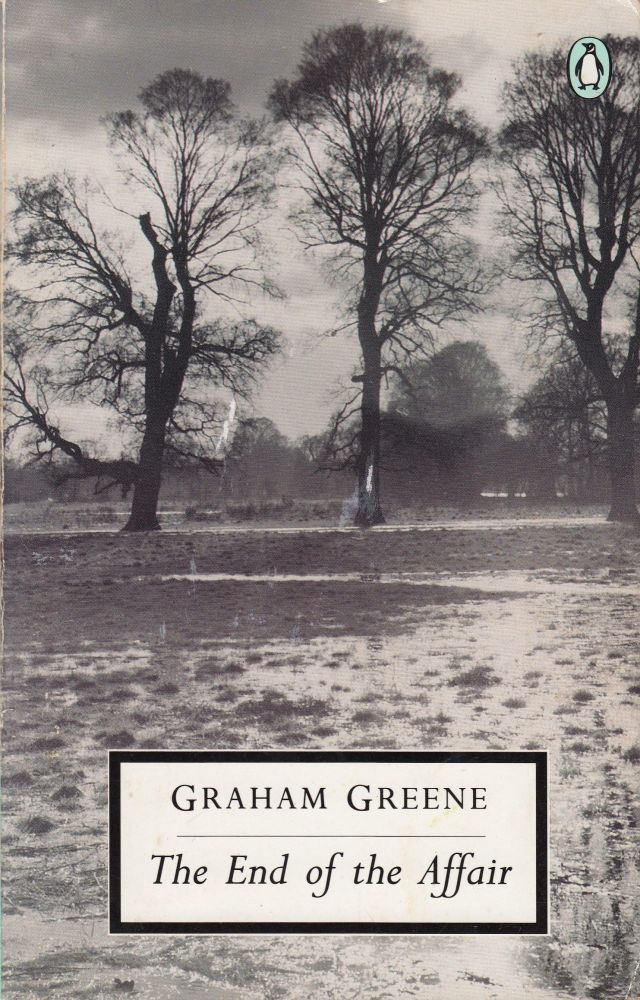 The End of the Affair. Graham Greene.