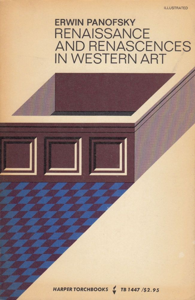 Renaissance and the Renascences in Western Art. Erwin Panofsky.