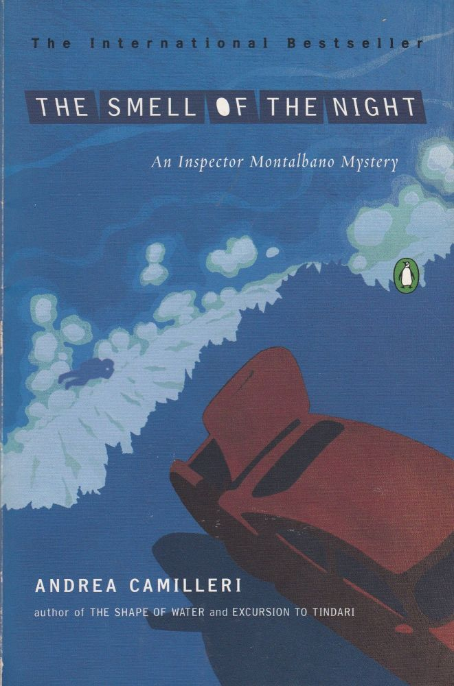 The Smell of the Night (An Inspector Montalbano Mystery). Andrea Camilleri.