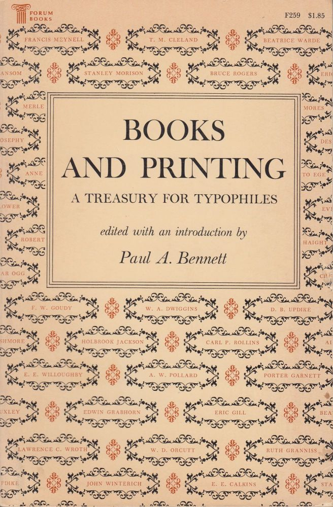Books And Printing: A Treasury For Typophiles. Paul A. Bennett.