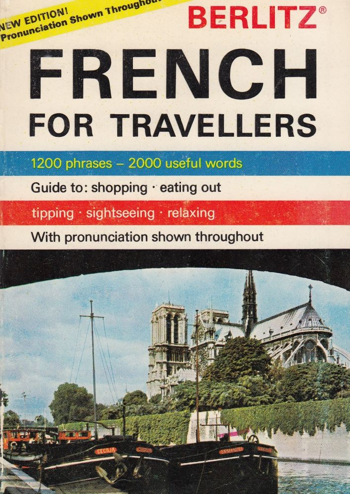 French For Travellers. The Staff of Editions Berlitz.