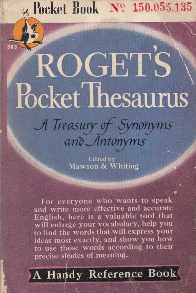 Roget's Pocket Thesaurus. C O. Sylvester Mawson, Katharine Aldrich Whiting.