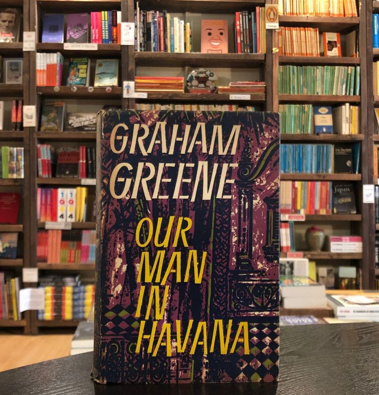 Our Man in Havana. Graham Greene.