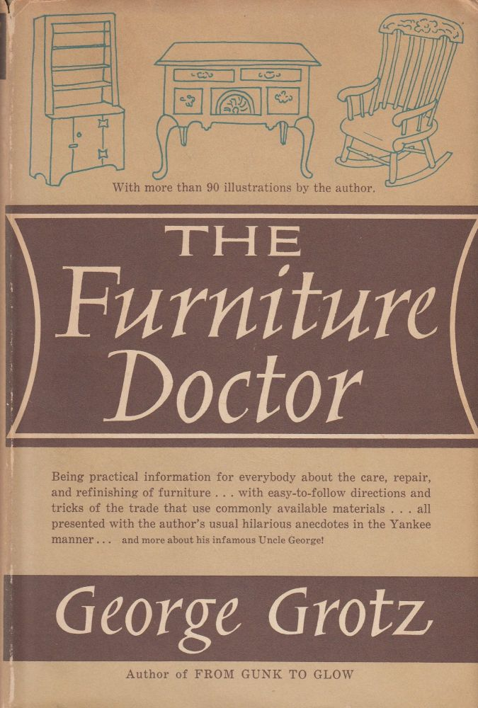 The Furniture Doctor. George Grotz.