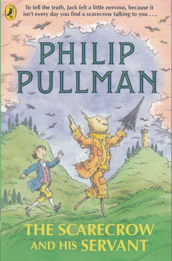 The Scarecrow and His Servant. Philip Pullman.