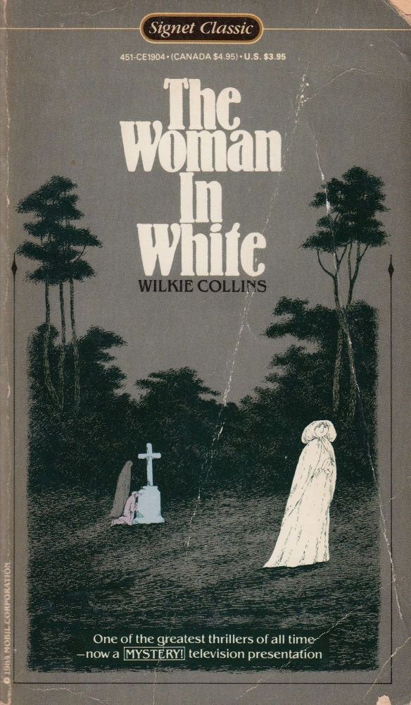 The Woman In White. Wilkie Collins.