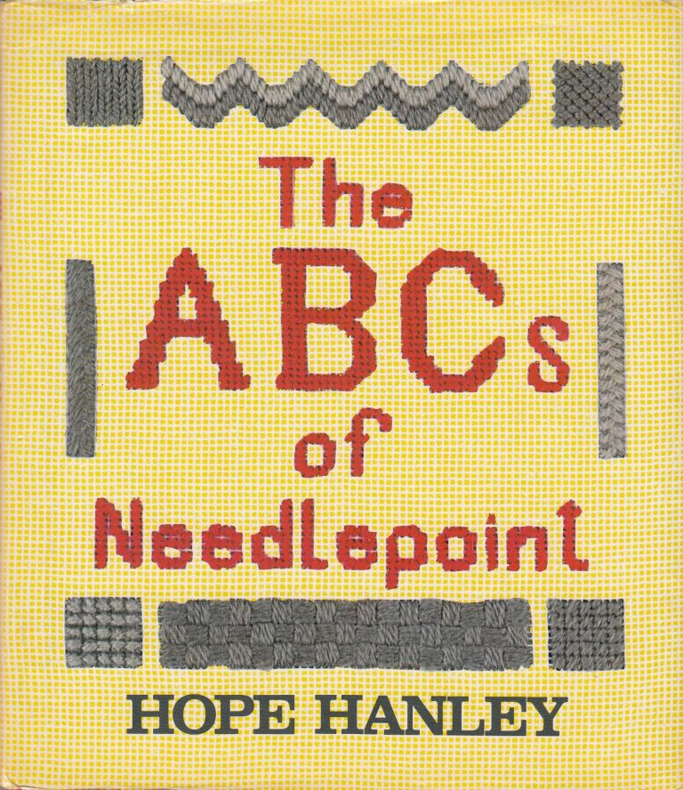 The ABCs of Needlepoint. Hope Hanley.