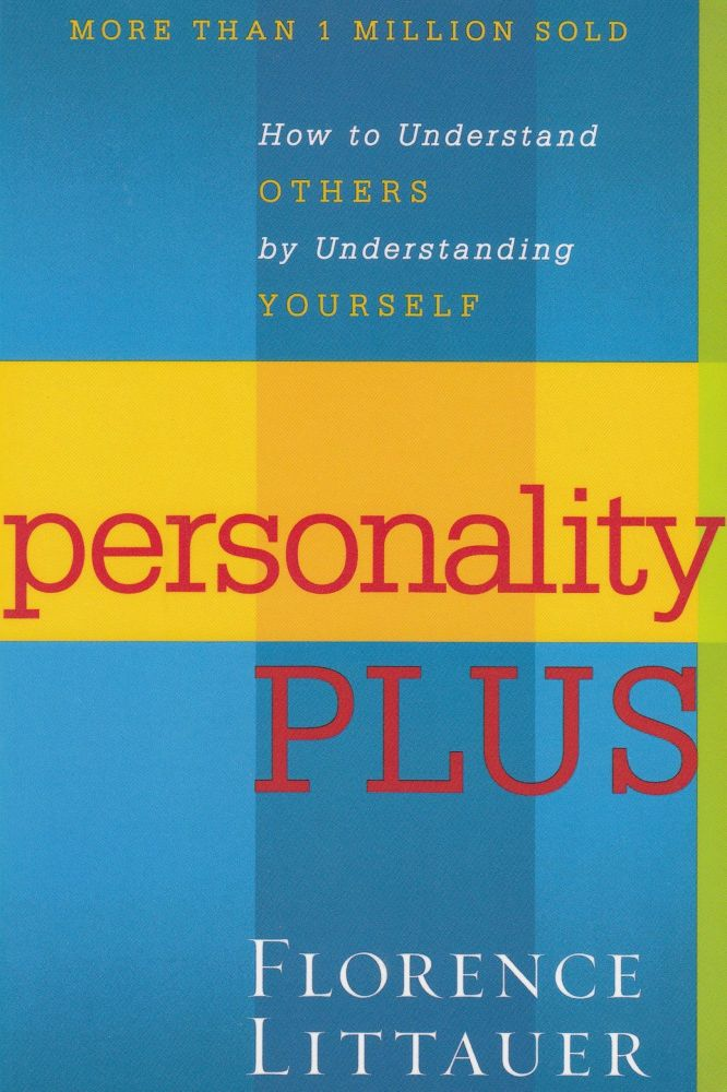 Personality Plus. Florence Littauer.