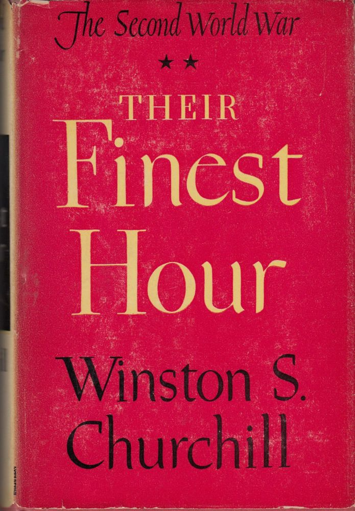 Their Finest Hour (The Second World War, Volume 2)