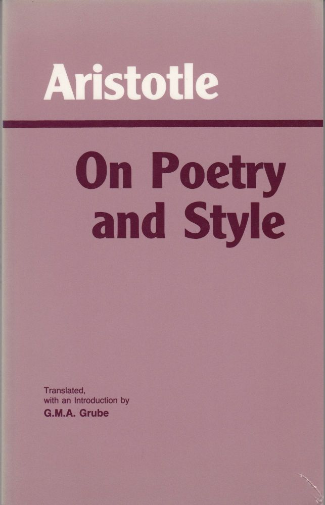 On Poetry and Style. Aristotle.