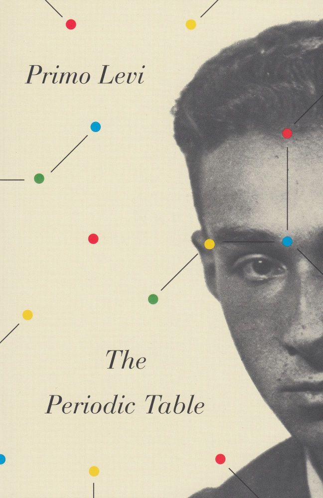 The Periodic Table. Primo Levi.