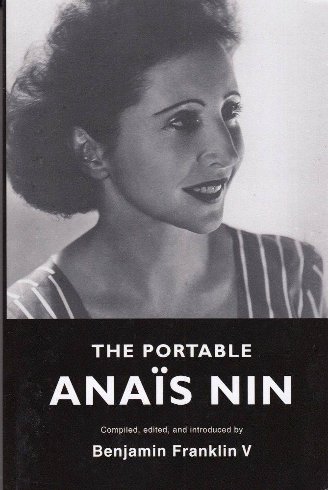The Portable Anais Nin. Anais Nin.