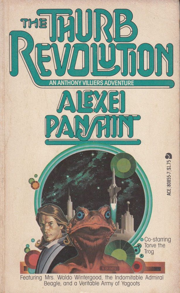 The Thurb Revolution: An Antony Villiers Adventure. Alexei Panshin.
