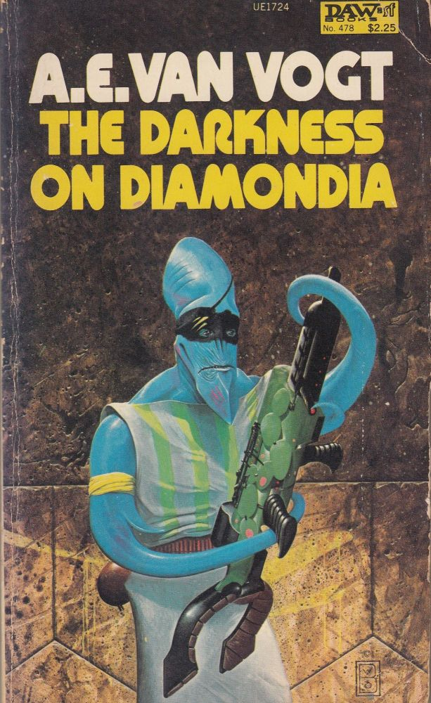 The Darkness of Diamondia. A E. Van Vogt.