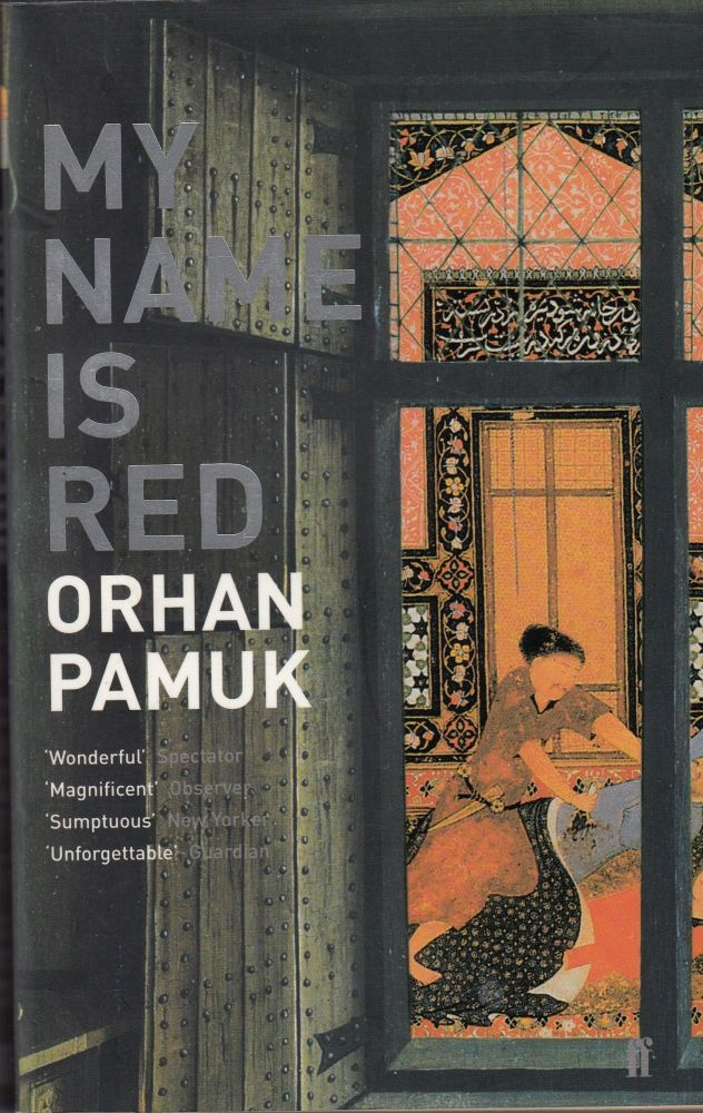 My Name Is Red. Orhan Pamuk.