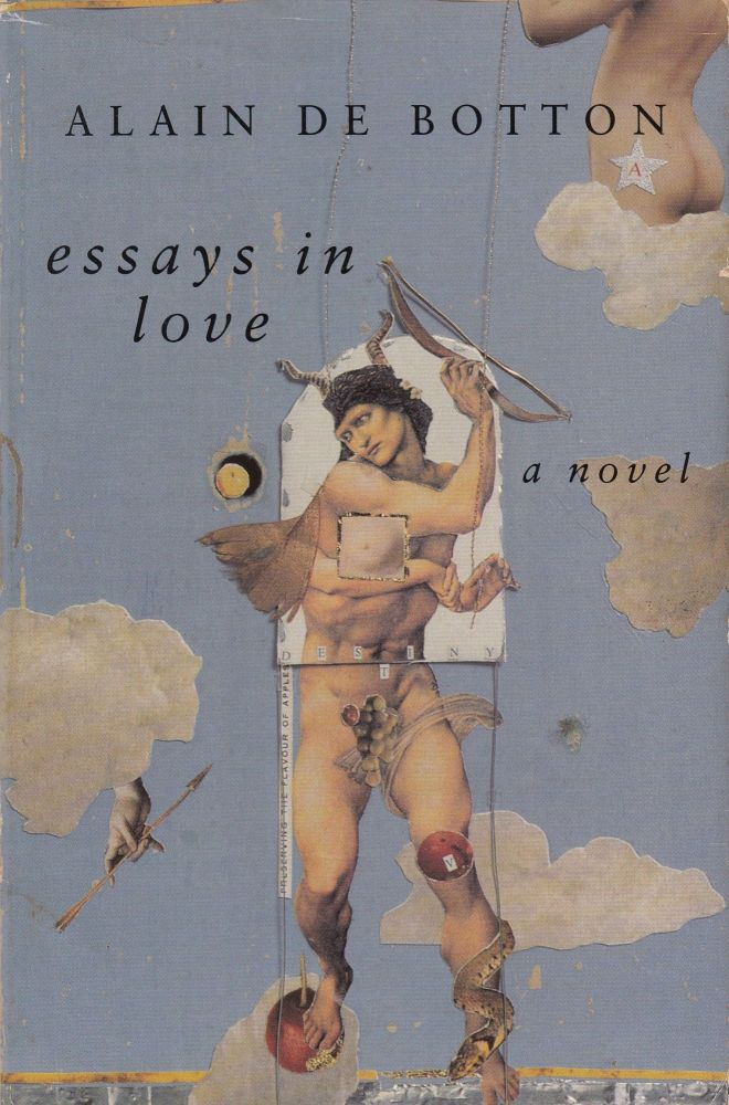 Essays in Love. Alain de Botton.