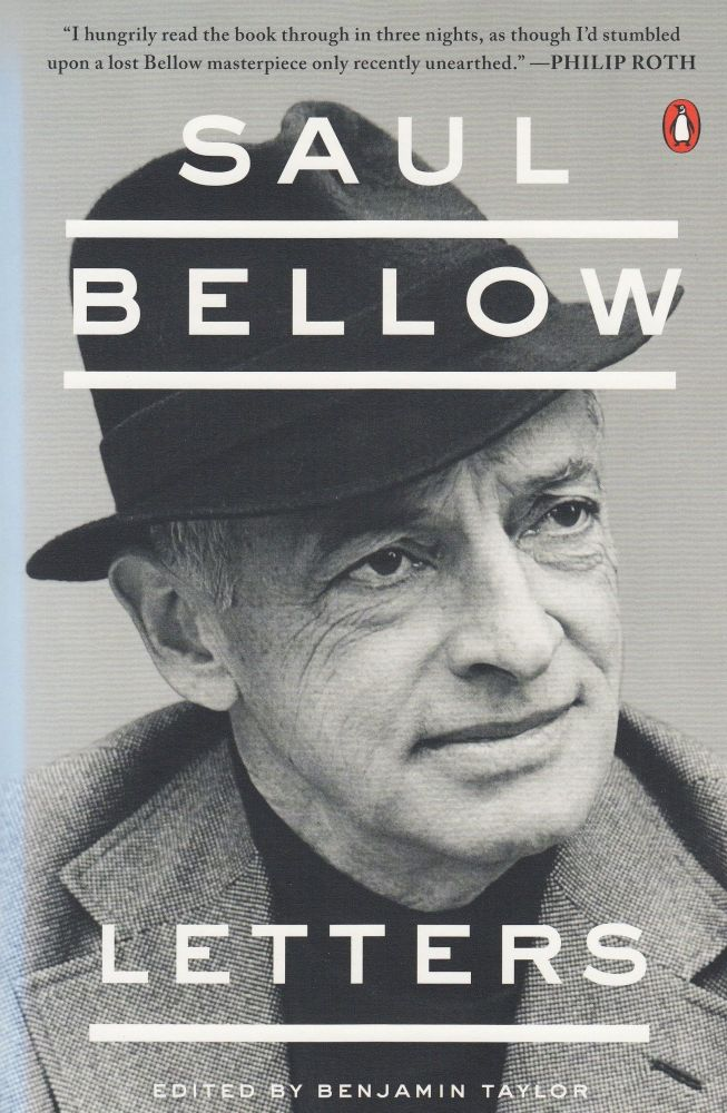 Letters. Saul Bellow.