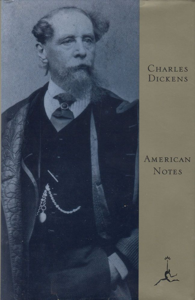 American Notes. Charles Dickens.