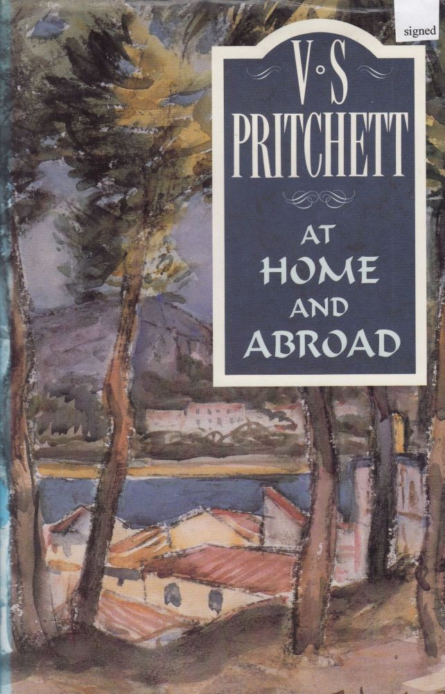 At Home and Abroad. V S. Pritchett.