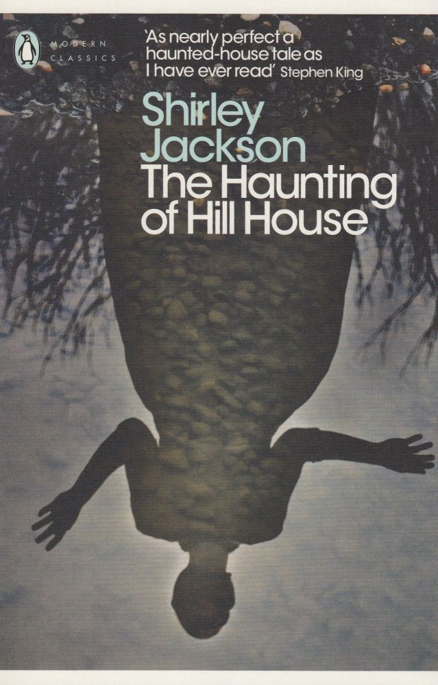 The Haunting of Hill House. Shirley Jackson.