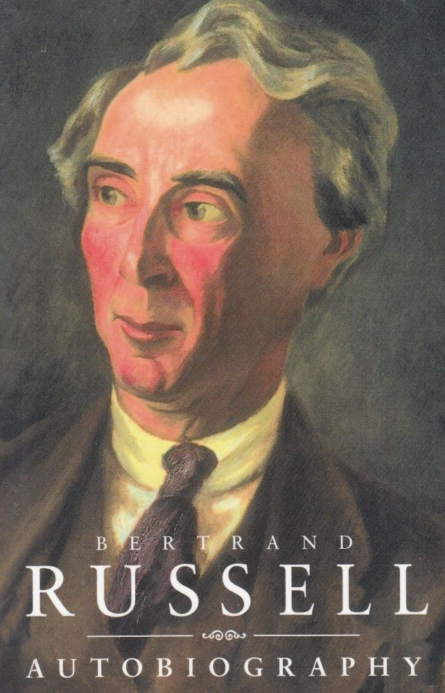 Autobiography. Bertrand Russell.