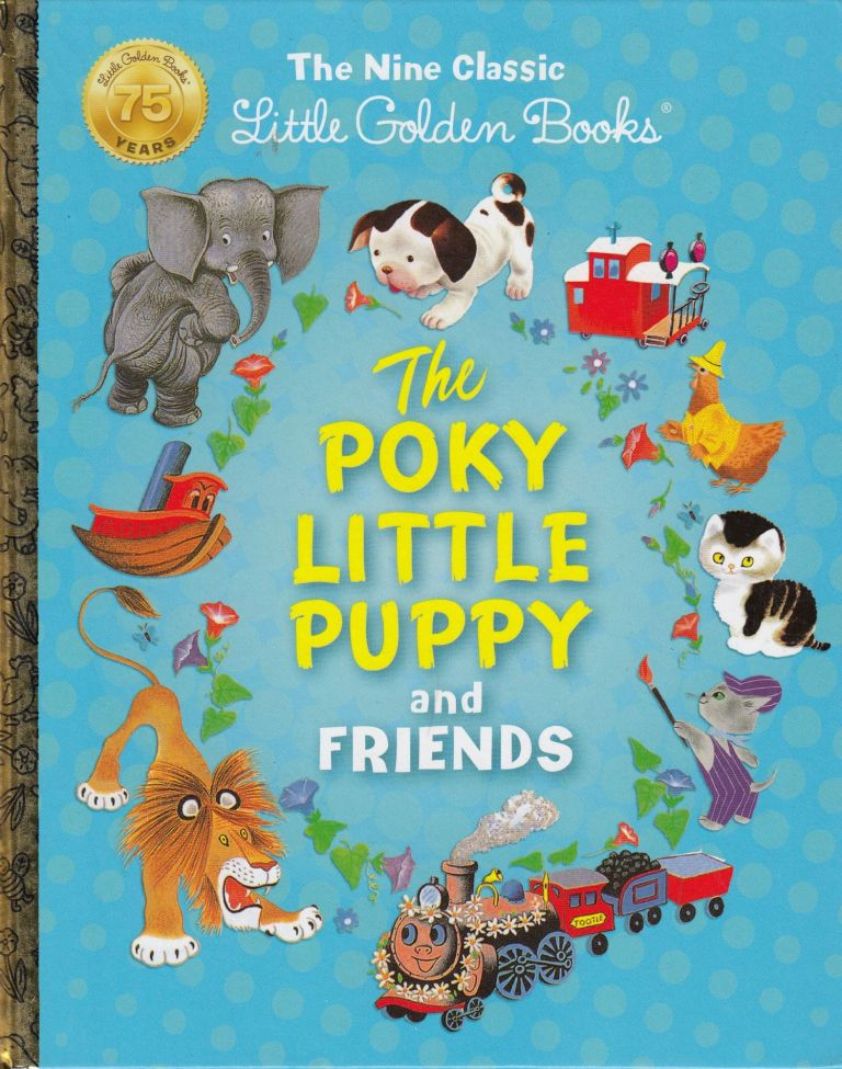 The Nine Classic Little Golden Books: The Poky Little Puppy and Friends. Janette Sebring Lowrey Margaret Wise Brown.