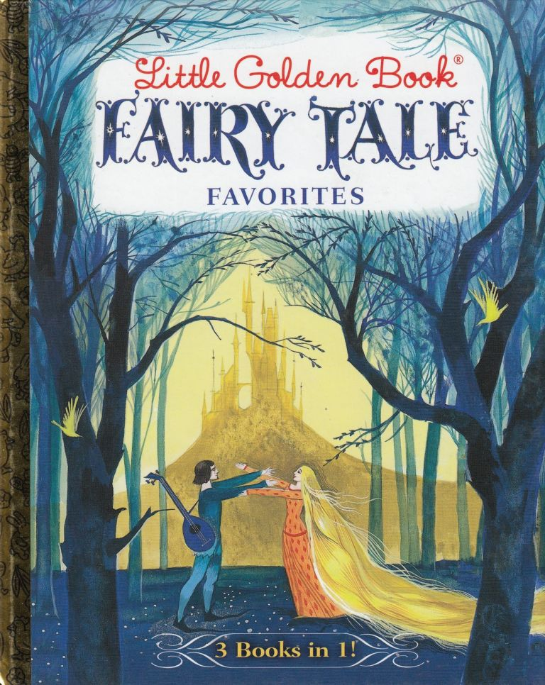 Little Golden Book Fairy Tale Favorites (3 Books in 1)