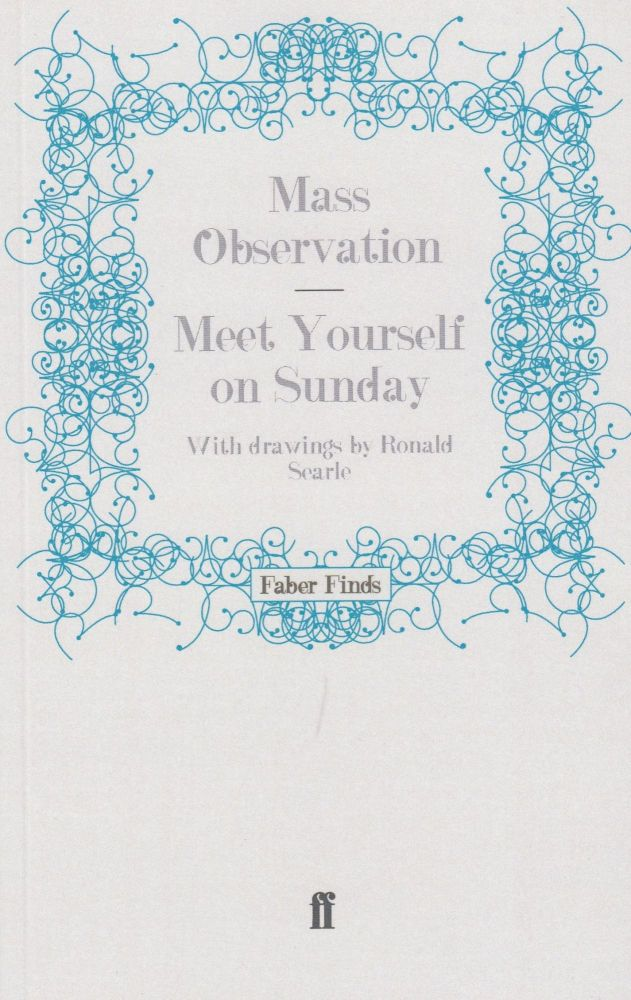 Meet Yourself on Sunday. Mass Observation.