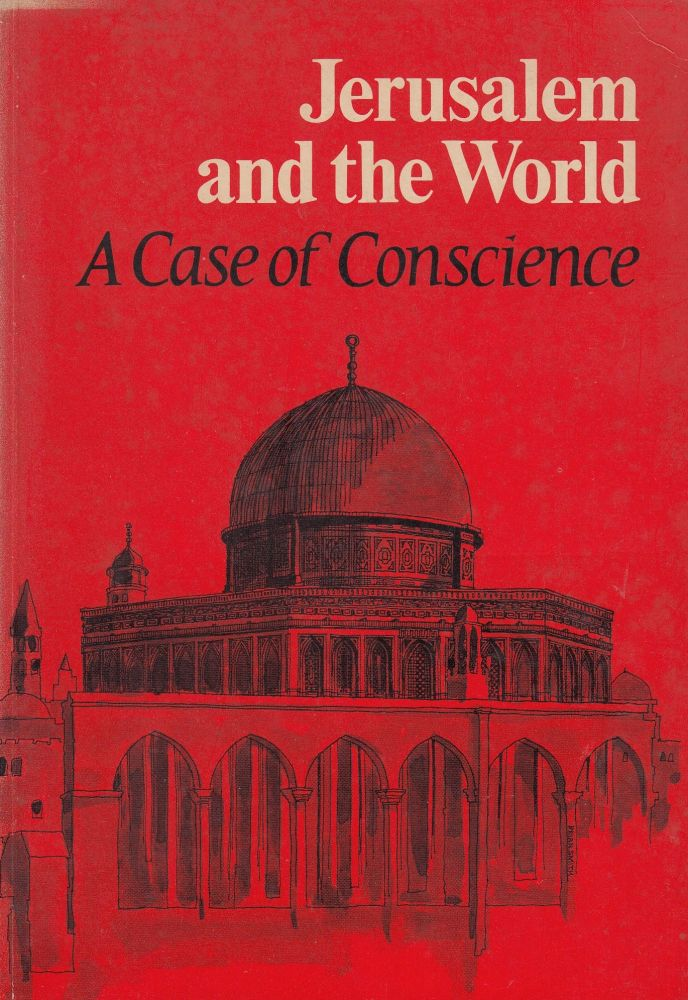 Jerusalem and the World: A Case of Conscience
