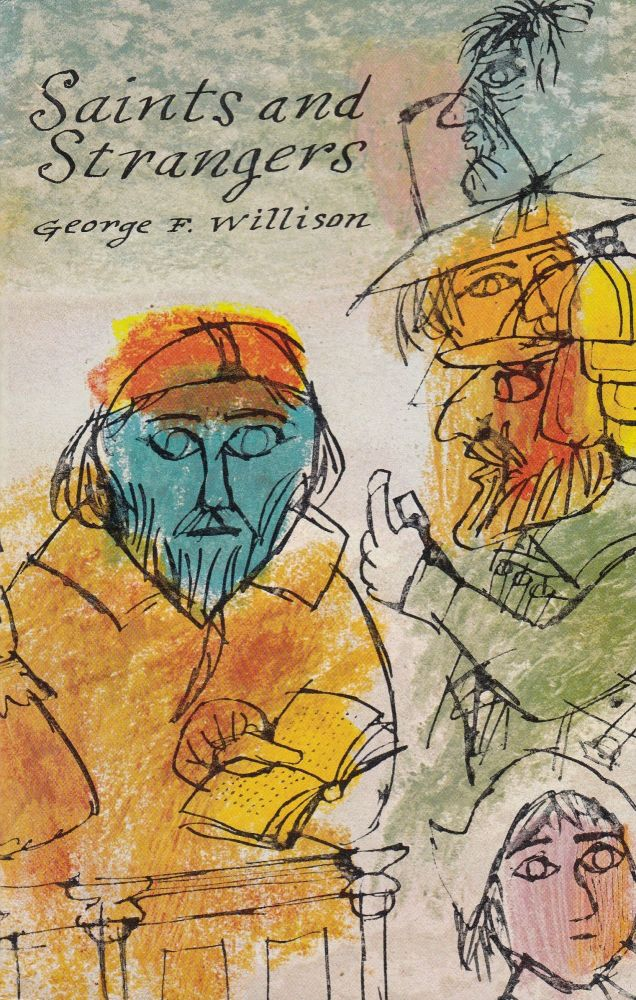 Saints and Strangers. George F. Willison.