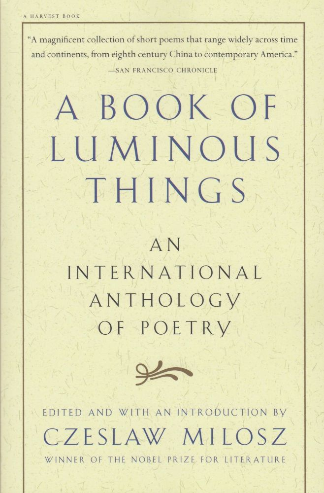 A Book of Luminous Things: An International Anthology of Poetry. Czeslaw Milosz.