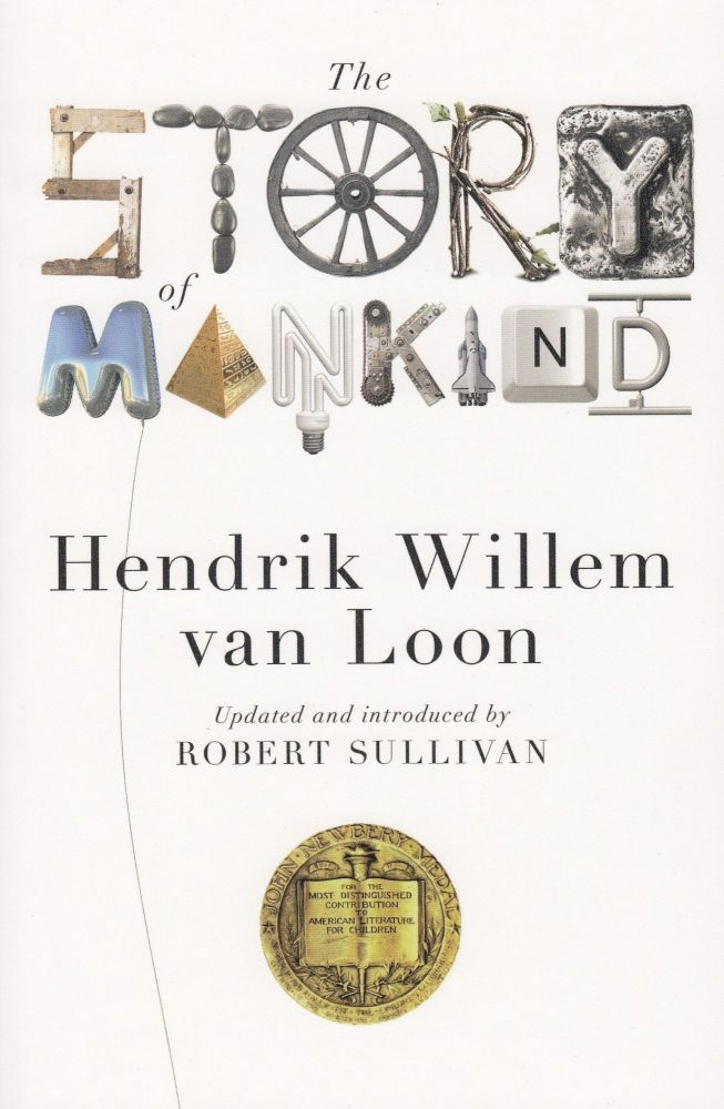 The Story of Mankind. Hendrik Willem van Loon.