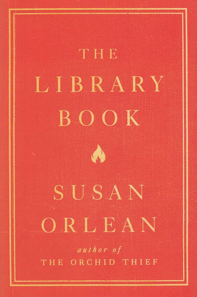 The Library Book. Susan Orlean.