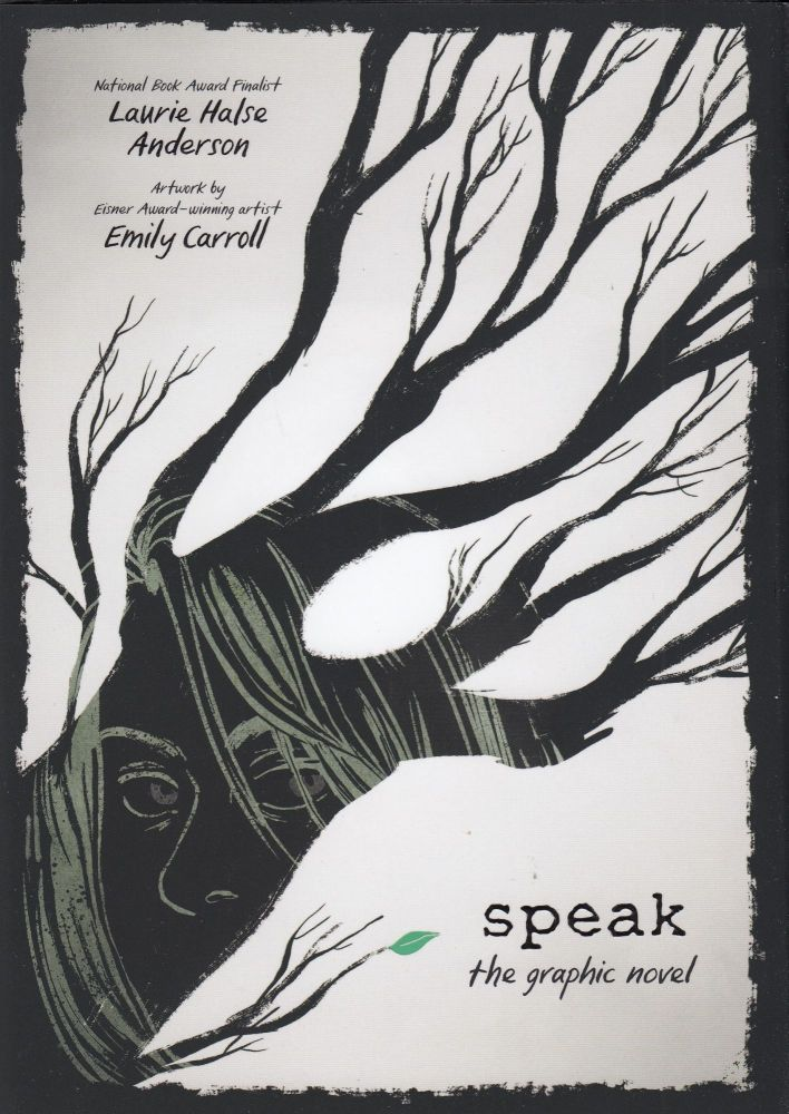 Speak: The Graphic Novel. Laurie Halse Anderson.