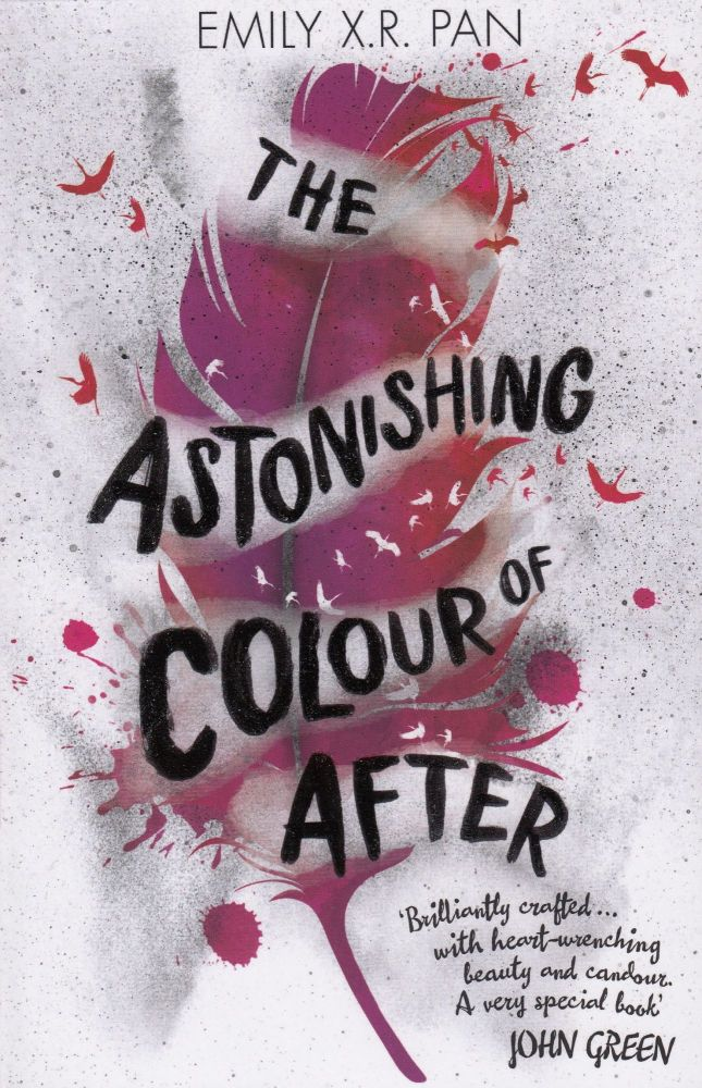 The Astonishing Colour of After. Emily X. R. Pan.