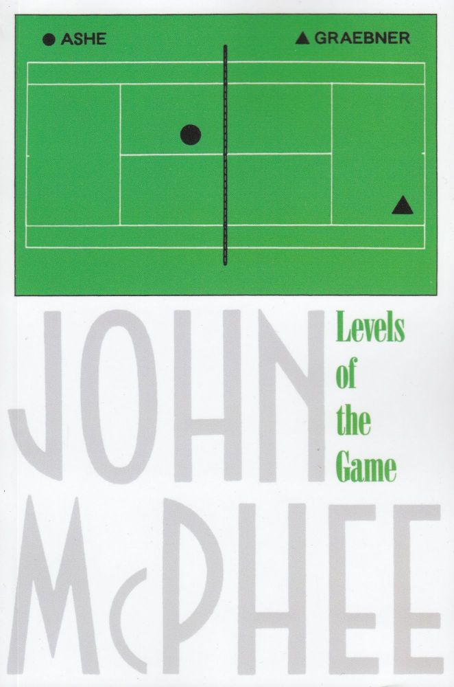 Levels of the Game. John McPhee.