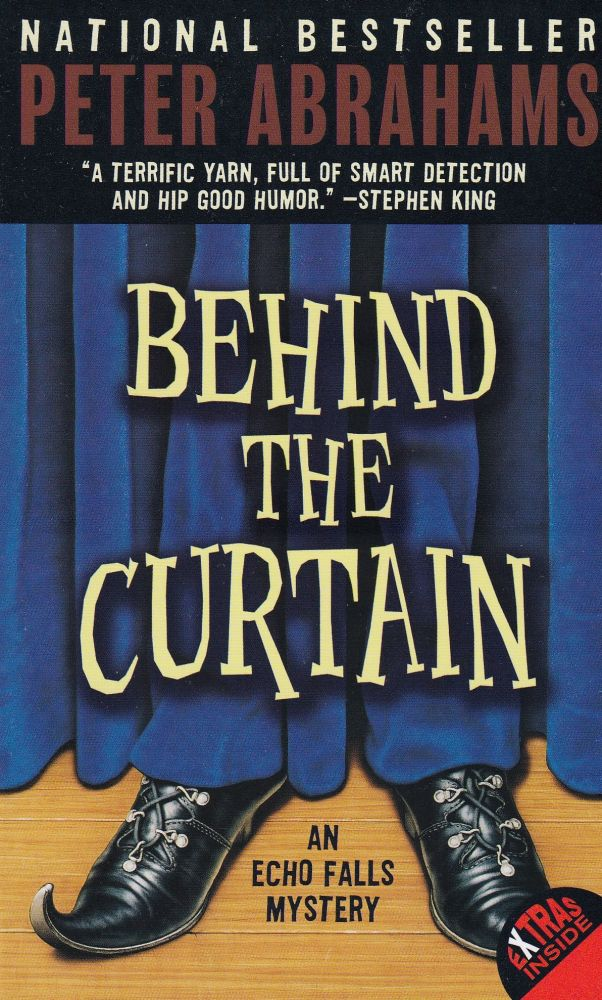 Behind the Curtain (An Echo Mystery). Peter Abrahams.