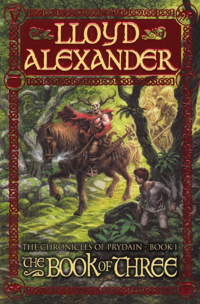 The Book of Three (The Chronicles of Prydain - Book 1). Lloyd Alexander.