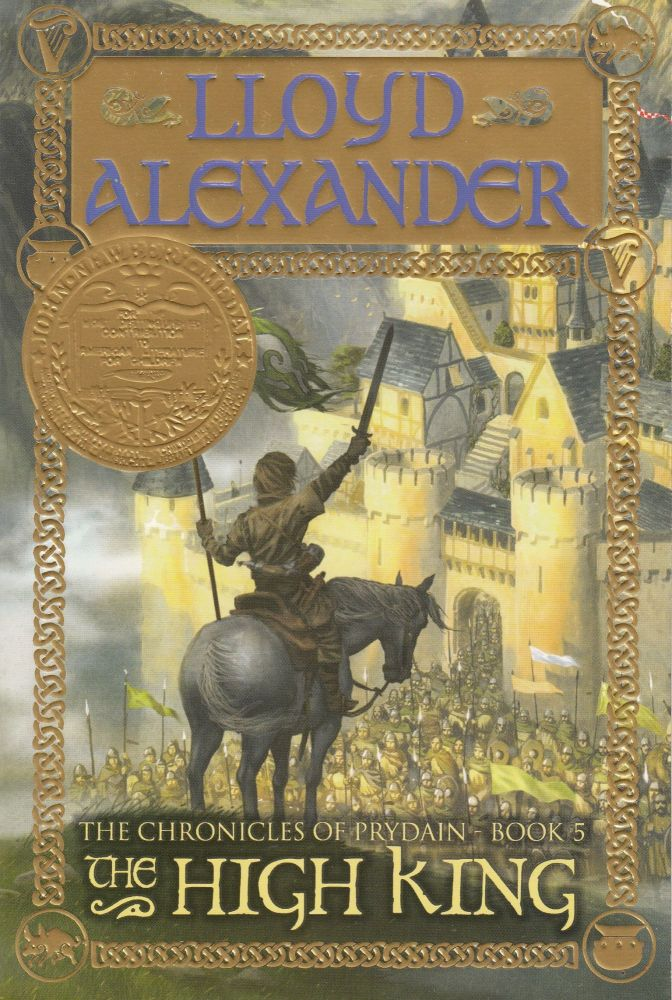The High King (The Chronicles of Prydain - Book 5). Lloyd Alexander.