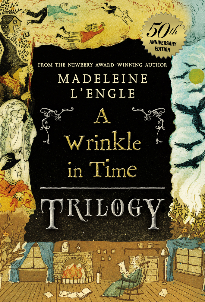 A Wrinkle in Time Trilogy (50th Anniversary Edition). Madeleine L'Engle.