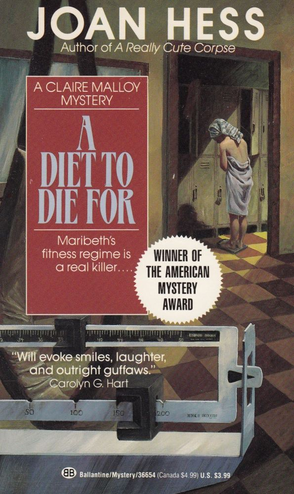 A Diet to Die For (A Claire Malloy Mystery). Joan Hess.